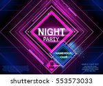 poster of night party. banner...