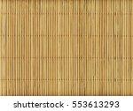 wooden bamboo mat texture... | Shutterstock . vector #553613293