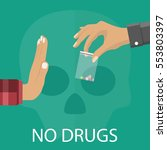 no drugs concept. reject drugs... | Shutterstock .eps vector #553803397
