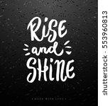rise and shine   motivational... | Shutterstock .eps vector #553960813