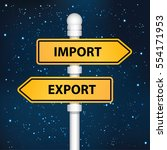 import and export signpost... | Shutterstock .eps vector #554171953