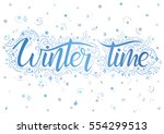 holidays typography.winter time ... | Shutterstock .eps vector #554299513