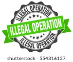 illegal operation. stamp.... | Shutterstock .eps vector #554316127