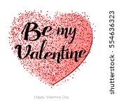 be my valentine. valentines day ... | Shutterstock .eps vector #554636323