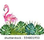 watercolor flamingo in monstera ... | Shutterstock . vector #554801953