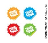 colorful coming soon sticker... | Shutterstock .eps vector #554868943