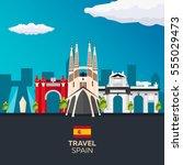 travel to spain skyline. vector ... | Shutterstock .eps vector #555029473