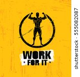 work for it. rough workout and... | Shutterstock .eps vector #555082087