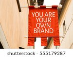 you are your own brand | Shutterstock . vector #555179287