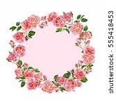 big wreath of roses. watercolor | Shutterstock . vector #555418453