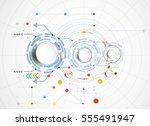 vector illustration  hi tech... | Shutterstock .eps vector #555491947