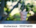break time to drink   Shutterstock . vector #555576853