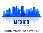 mexico city skyline silhouette... | Shutterstock .eps vector #555596647