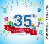 35th anniversary celebration... | Shutterstock .eps vector #555610987