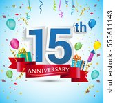 15th anniversary celebration... | Shutterstock .eps vector #555611143