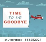 """plane with banner """"time to say... 