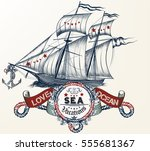 hand drawn ship in vintage... | Shutterstock .eps vector #555681367