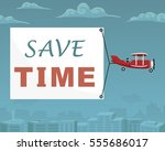 """plane with banner """"save time""""... 