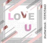 love u. valentine's day card in ... | Shutterstock .eps vector #555925663