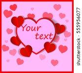 eps 10 vector saint valentines... | Shutterstock .eps vector #555956077