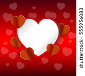 eps 10 vector saint valentines... | Shutterstock .eps vector #555956083