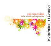 colorful floral abstraction.... | Shutterstock .eps vector #556248907