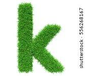 green grass letter k. isolated...   Shutterstock . vector #556268167