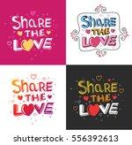 share the love | Shutterstock .eps vector #556392613