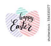 happy easter lettering for... | Shutterstock .eps vector #556535377
