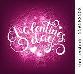 happy valentines day... | Shutterstock .eps vector #556583503
