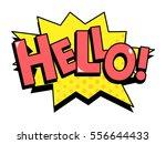 hello speech bubble in retro... | Shutterstock .eps vector #556644433