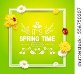 its spring time. spring... | Shutterstock .eps vector #556750207