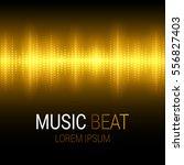 music beat. golden lights... | Shutterstock .eps vector #556827403