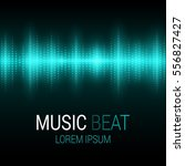 music beat. turquoise lights... | Shutterstock .eps vector #556827427