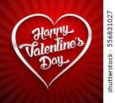 happy valentines day... | Shutterstock . vector #556831027