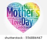mother's day heart word cloud... | Shutterstock .eps vector #556886467