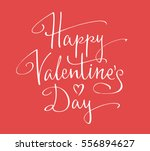 happy valentine's day hand... | Shutterstock .eps vector #556894627