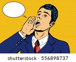 vector business man shouting... | Shutterstock .eps vector #556898737