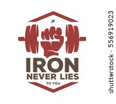 iron never lies to you... | Shutterstock .eps vector #556919023