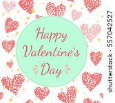 happy valentines day card with... | Shutterstock .eps vector #557042527