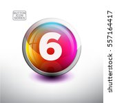 number 6 in 3d glossy button... | Shutterstock .eps vector #557164417