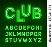 night club neon font  broadway... | Shutterstock .eps vector #557184973