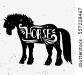 horse. hand drawn typography... | Shutterstock .eps vector #557228467