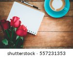 red roses  leather notebook ... | Shutterstock . vector #557231353