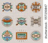 handmade craft insignias... | Shutterstock .eps vector #557250847
