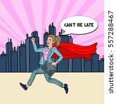 pop art super business woman... | Shutterstock .eps vector #557288467