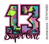 t shirt design for super girl....   Shutterstock .eps vector #557474083