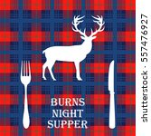 burns nights supper card with... | Shutterstock .eps vector #557476927