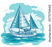 sailing boat monochrome vector... | Shutterstock .eps vector #557570443