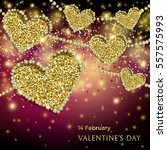 luxury valentines day festive... | Shutterstock .eps vector #557575993